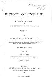 History of England from the Accession of James I to the Outbreak of the Civil War, 1603-1642: Volume 10
