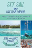 Set Sail and Live Your Dreams PDF