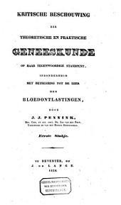 Kritische beschouwing der theoretische en praktische geneeskunde op haar tegenwoordige standpunt: inzonderheid met betrekking tot de leer der bloedontlastingen, Volume 1