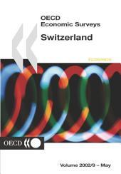 OECD Economic Surveys: Switzerland 2002