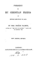 Present to My Christian Friend on Entire Devotion to God PDF