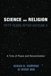 Science And Religion  Fifty Years After Vatican II