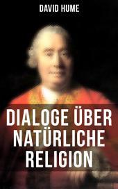 David Hume: Dialoge über natürliche Religion: Über Selbstmord und Unsterblichkeit der Seele