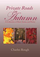 Private Roads in Autumn PDF