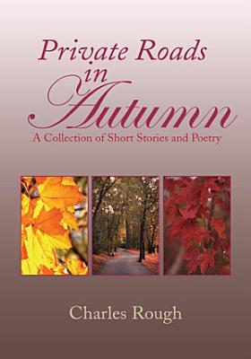 Private Roads in Autumn