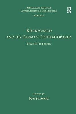 Kierkegaard and His German Contemporaries  Theology