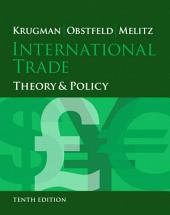 International Trade: Theory and Policy, Edition 10