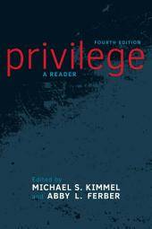 Privilege: A Reader, Edition 4