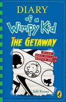 Diary of a Wimpy Kid  The Getaway  Book 12  PDF