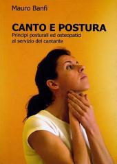Canto e postura, principi posturali ed osteopatici al servizio del cantante