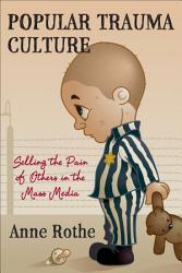 Popular Trauma Culture Book PDF