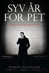 Syv år for PET: Jakob Scharfs tid
