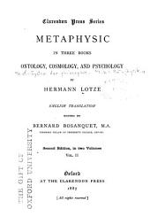 Metaphysic: In Three Books, Ontology, Cosmology, and Psychology, Volume 2