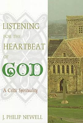 Listening for the Heartbeat of God PDF