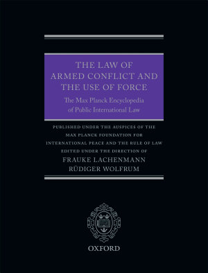 The Law of Armed Conflict and the Use of Force PDF
