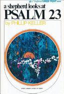 A Shepherd Looks At Psalm 23 Book PDF