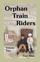 Orphan Train Riders PDF