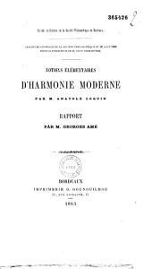 Notions élémentaires d'harmonie moderne par M. Anatole Loquin. Rapport, par M. Georges Amé