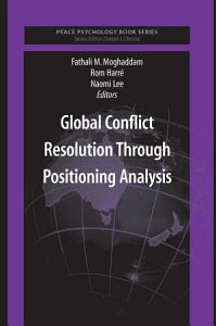 Global Conflict Resolution Through Positioning Analysis Book