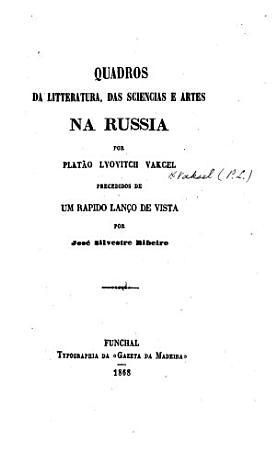 Quadros da litteratura  das sciencias e artes na Russia PDF