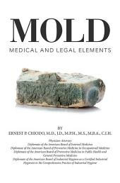 Mold: Medical and Legal Elements