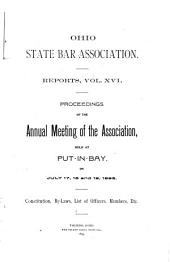 Proceedings of the ... Annual Session of the Association - Ohio State Bar Association: Volume 16