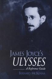 James Joyce's Ulysses: A Reference Guide
