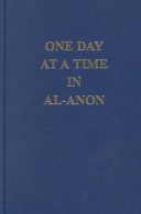 One Day at a Time in Al Anon Book
