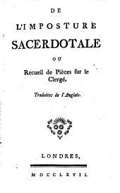 De l'imposture sacerdotale, ou, Recueil de pièces sur le clergé