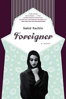 Foreigner  A Novel
