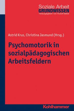 Psychomotorik in sozialp  dagogischen Arbeitsfeldern PDF