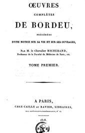 Oeuvres complètes de Bordeu: Volume1