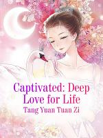Captivated  Deep Love for Life PDF
