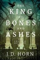 Download The King of Bones and Ashes Book