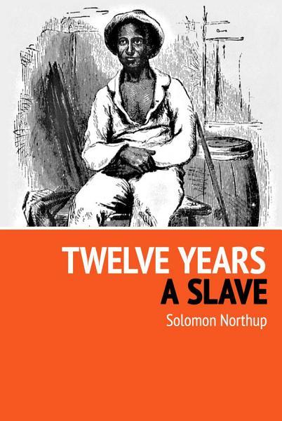 Download Twelve Years a Slave Book