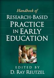 Handbook Of Research Based Practice In Early Education Book PDF