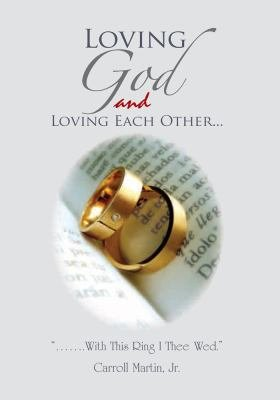 Loving God and Loving Each Other PDF