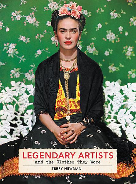 Download Legendary Artists and the Clothes They Wore Book