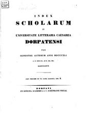 Index scholarum in Universitate Litteraria Caesarea Dorpatensi ... habendarum: 1841, 2. Sem