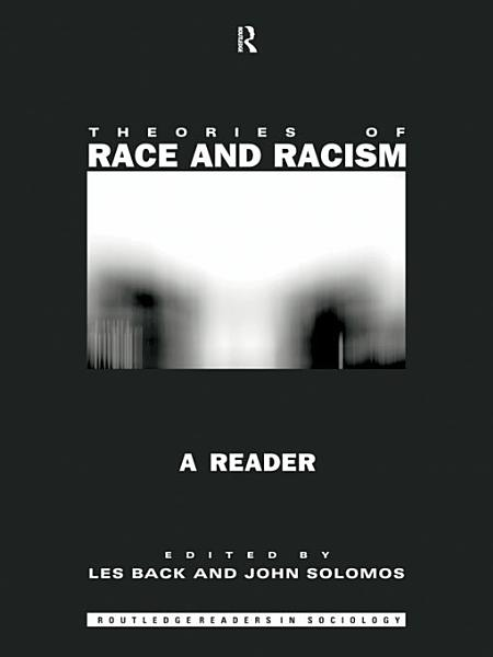 Theories of Race and Racism PDF