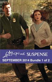 Love Inspired Suspense September 2014 - Bundle 1 of 2: Danger at the Border\Desperate Measures\Star Witness