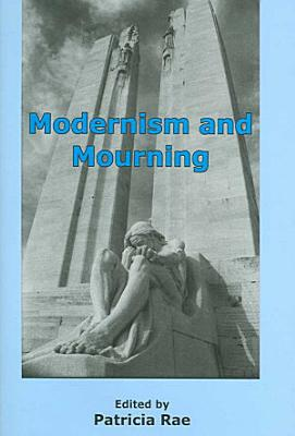 Modernism and Mourning