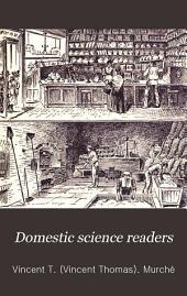 Domestic science readers: Volume 1