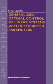 Generalized Optimal Control of Linear Systems with Distributed Parameters