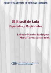 El Brasil de Lula: diputados y magistrados