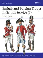 Émigré and Foreign Troops in British Service (1): 1793–1802