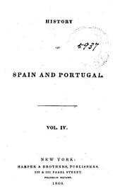 History of Spain and Portugal: Volume 4