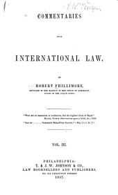 Commenentaries Upon International Law: Volume 3