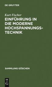 Einführung in die moderne Hochspannungstechnik
