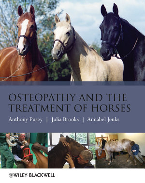 Osteopathy and the Treatment of Horses PDF